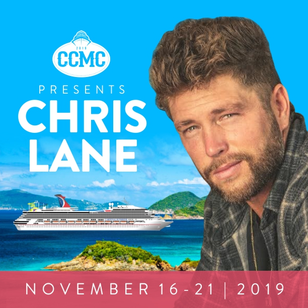 Carolina Country Music Cruise is proud to present Chris Lane!
