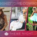 Rhinestone Cowboy Theme Night!